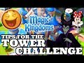 GET YOUR KINGDOM READY FOR THE TOWER CHALLENGE! Disney Magic Kingdoms | Gameplay Walkthrough Ep.334