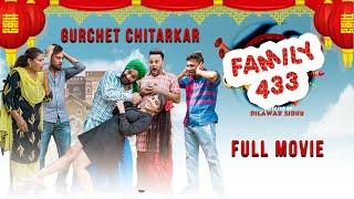 Latest Punjabi Movie - Family 433 - Gurchet Chitarkar - Full Comedy Movie - New HD1080p Movies