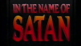 In the Name of Satan 1990 VHS Satanic Panic