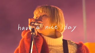 【MV】have a nice day / あさぎーにょ