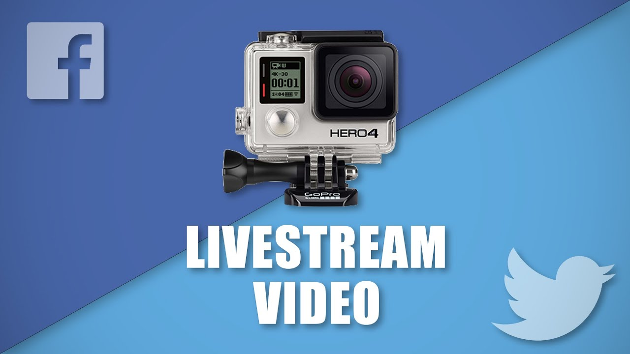 How To Livestream On Facebook And Twitter Using Gopro Youtube