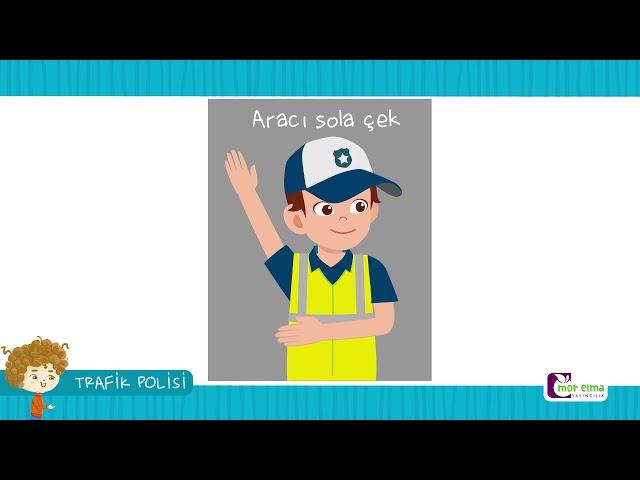 Trafik Polisi - Okul Öncesi Eğitim