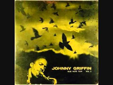 Johnny Griffin (Usa, 1958) -  Blowin Session (Full)