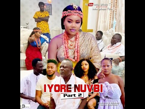 Download IYORE NUVBI - LATEST EDO MOVIE 2021