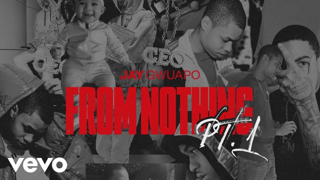 Jay Gwuapo – From Nothing Lyrics | Genius Lyrics
