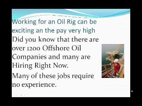 Offshore oil rigs jobs- No experience required