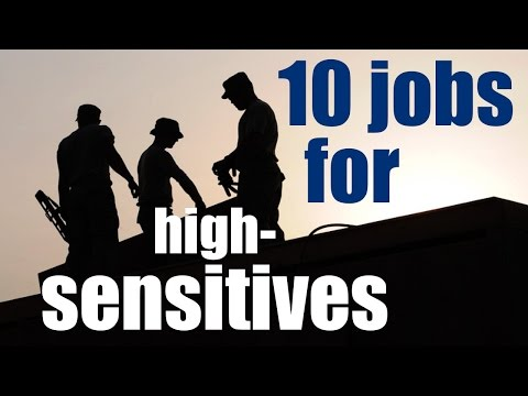 10 other good jobs for highly sensitive persons (HSP)