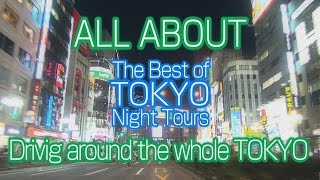 !HD! 【 東京 夜景 レビュー】 | Best of TOKYO NIGHT DRIVEs  AWESOME FULL COMPILATION