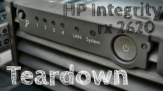 Teardown - HP Integrity rx 2620 Server