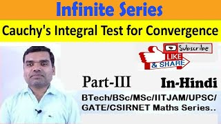 Infinite Series(Part-III) Cauchy's Integral Test for Convergence in Hindi