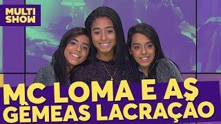 Baixar Trava Língua | Mc Loma e as Gêmeas Lacração | TVZ Ao Vivo | Música Multishow