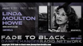 Ep. 587 FADE to BLACK Jimmy Church w/ Linda Moulton Howe : Earthfiles : LIVE
