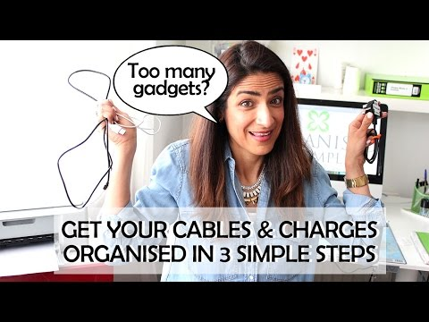 Get your Cables & Chargers Organised - in 3 Simple Steps