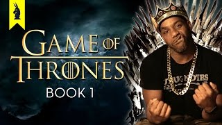 Game of Thrones: A Song of Ice & Fire - Thug Notes Summary and Analysis