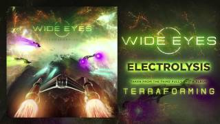 WIDE EYES - Electrolysis [OFFICIAL HD SINGLE]