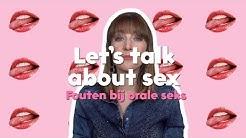 Let's talk about sex  - Fouten tijdens orale seks