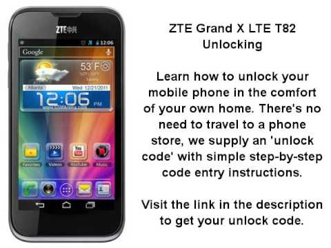 Unlock ZTE Grand X LTE T82 By Unlock Code