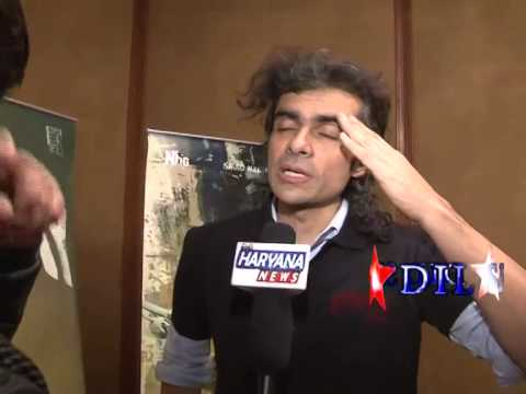IMTIAZ ALI INTERVIEW WITH SAURABH SHARMA