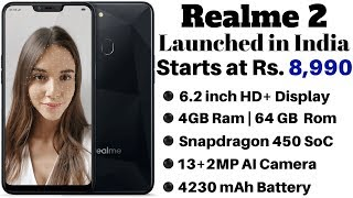 Realme 2 Launched in India, Price Starts at Rs. 8,990 | Specifications and Details