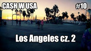 Los Angeles cz. 2 - Cash w USA #10