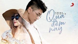 Qua Đêm Nay (Cover) - Cheng ft. Trendy B  | Official Lyrics Video