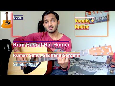 Kitni Hasrat Hai Humei -Sainik( Cover) By Sanjay K Sharma