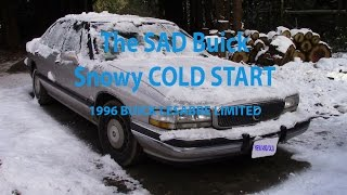 Snowy Cold start 1996 BUICK LESABRE LIMITED