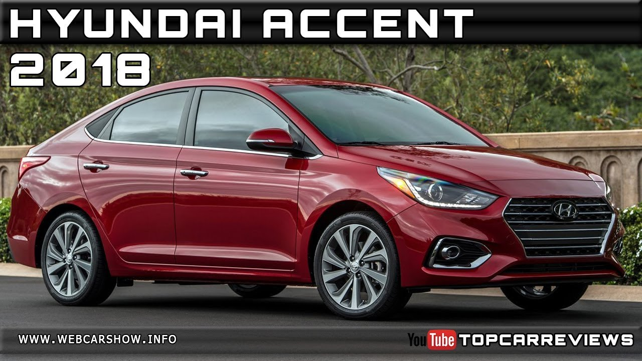 2018 Hyundai Accent Review Rendered Price Specs Release Date