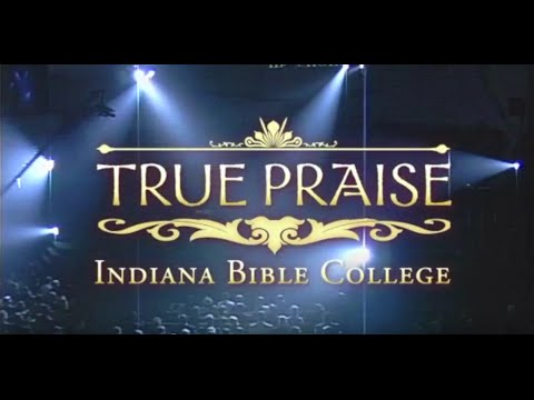 I Know the Lord Will Answer Prayer | True Praise | Indiana Bible College