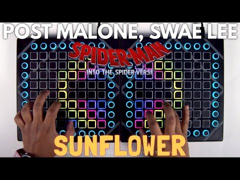 Post Malone x Swae Lee - Sunflower // Launchpad Remix (Spider-Man: Into The Spider-Verse)
