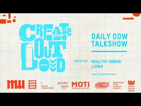Create Out Loud #5, HEALTHY URBAN LIVING Social design practices, MU Eindhoven, 22 10 2015