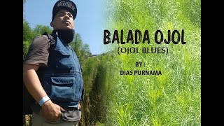 LAGU   OJEK ONLINE - OJOL BLUES - VIRAL -  DIAS PURNAMA