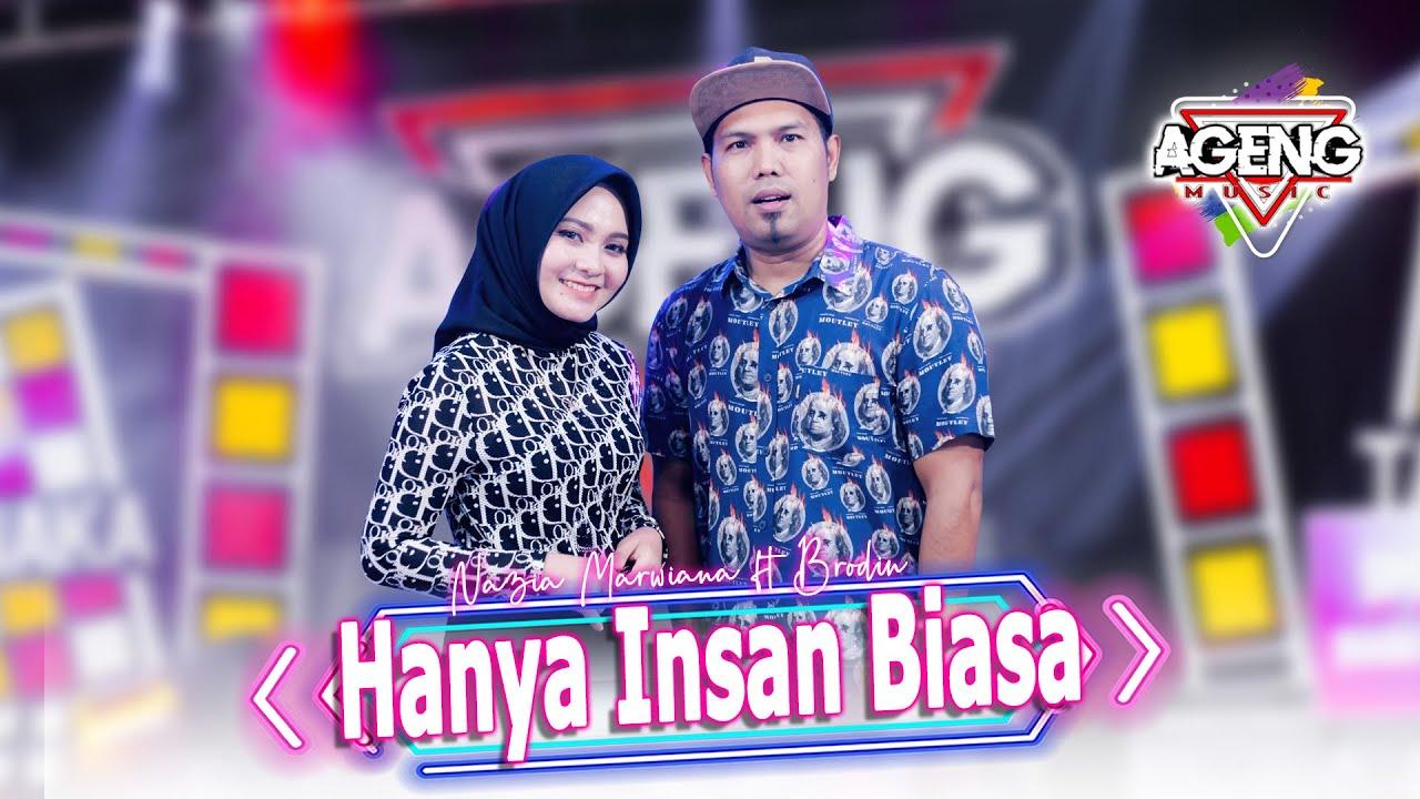HANYA INSAN BIASA - Nazia Marwiana ft Brodin Ageng Music (Official Live Music)
