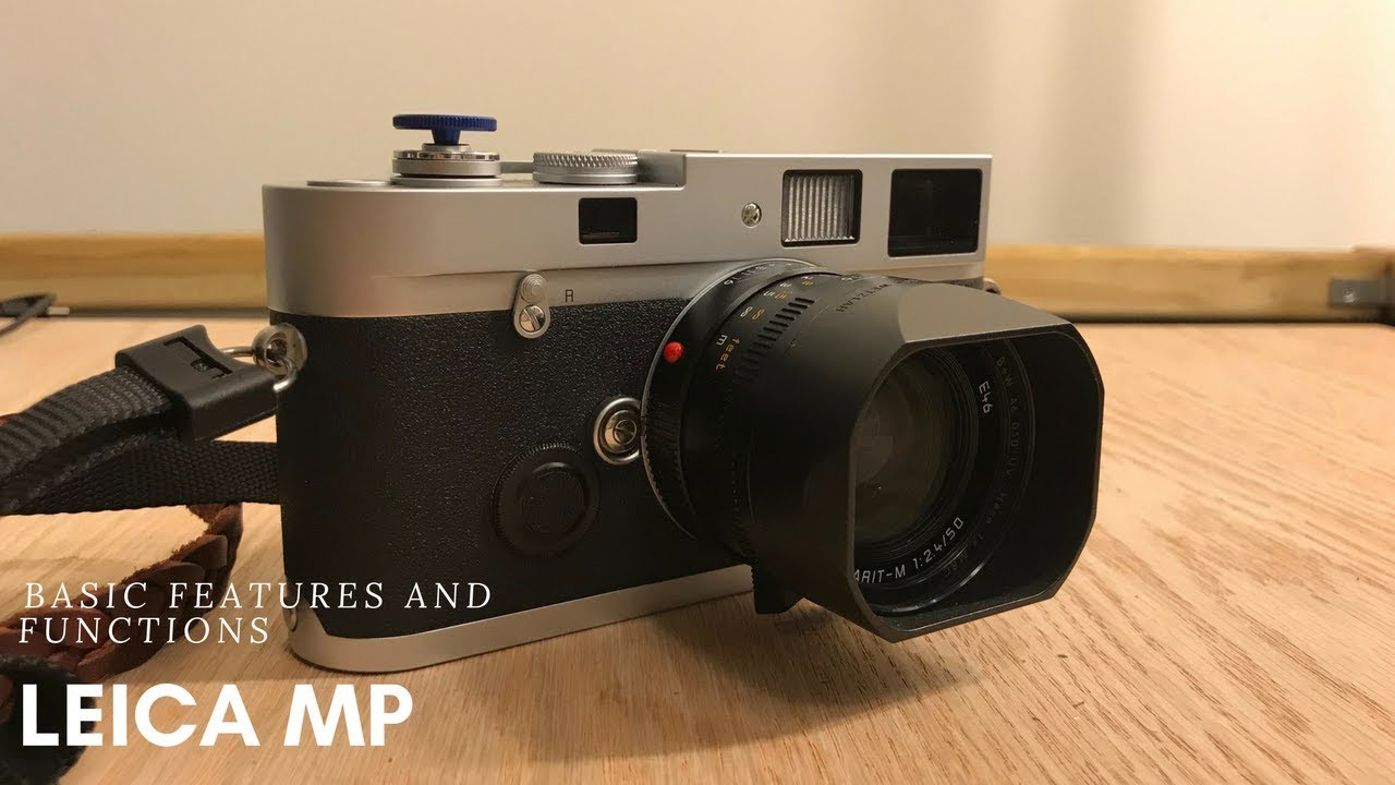 bc4ae11325c Leica MP  Basic Overview - YouTube