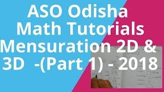 ASO odisha 2018 math mensuration 2D & 3D tutorials part 1