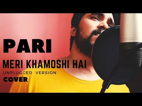 Pari | Meri Khamoshi Hai Cover | Unplugged Version | The Acoustican |