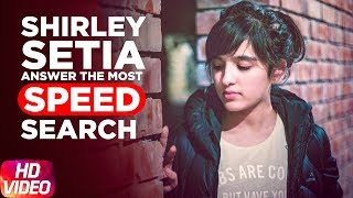 Shirley Setia | Answers The Most Searched Speed Questions | Speed Records