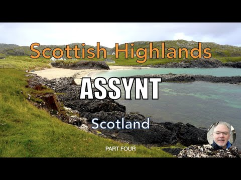 Beautiful Assynt, Scottish Highlands, Scotland - Part 4