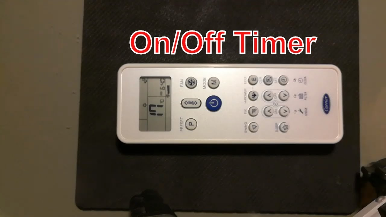 How to set up on and off timer with Carrier AC remote controller