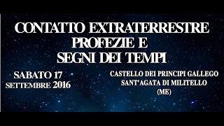 Pier Giorgio Caria - Contatto Extraterrestre, Profezie e Segni Dei Tempi - SANT'AGATA DI MILITELLO