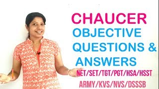 TGT/PGT/ENGLISH LITERATURE/HSST/SET/UGC(NET),CHAUCER OBJECTIVE QUESTIONS AND ANSWERS