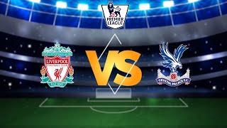 Cara Live Streaming Liverpool Vs Crystal Palace via MAXStream beIN Sports