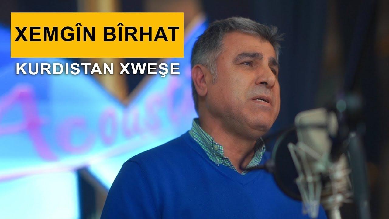 Xemgîn Bîrhat - Kurdistan Xweşe (Kurdmax Acoustic)