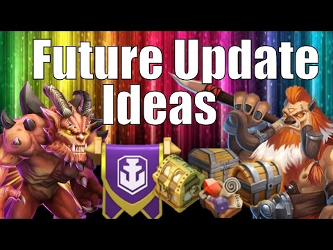 Castle Clash Future Update Ideas With Fellow Youtubers Part 1