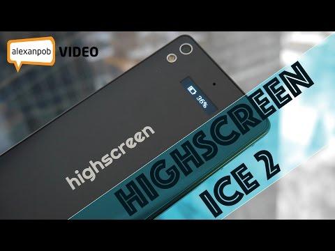 Highscreen Ice 2: стеклянный смартфон с отличным звуком