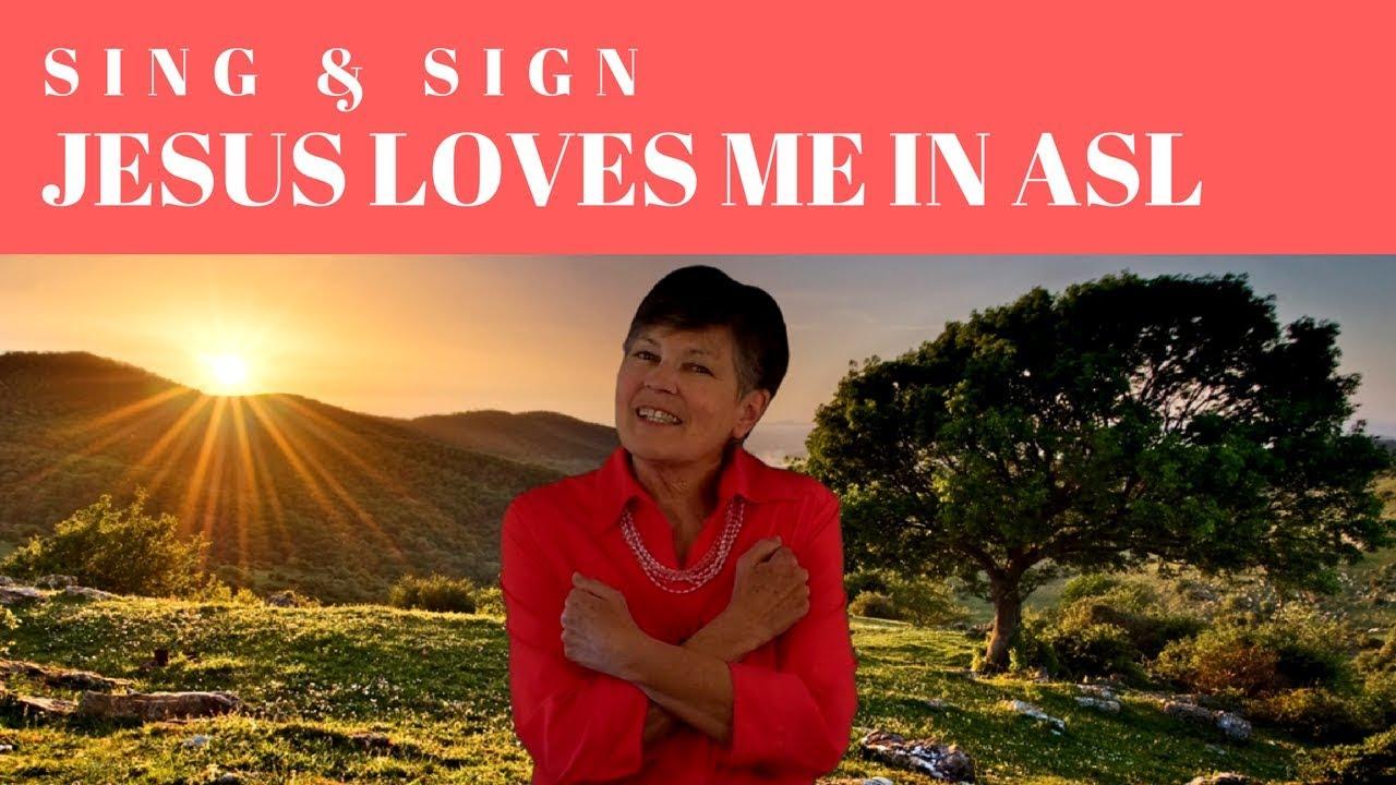 image regarding Jesus Loves Me Sign Language Printable known as Sing and Indication Jesus Enjoys Me inside of ASL