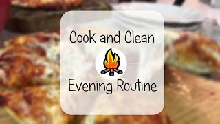 Cook and Clean With Me // Evening Routine