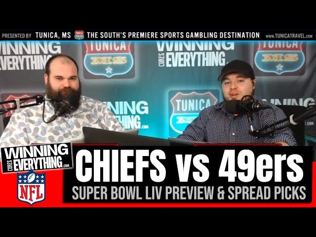 WCE: Super Bowl 54 Preview & Spread Picks (Chiefs vs 49ers)