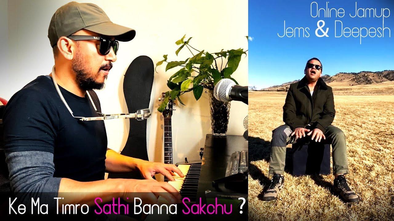 Ke Ma Timro Sathi Banna Sakchu Jamup with Deepesh Kishor Bhattarai