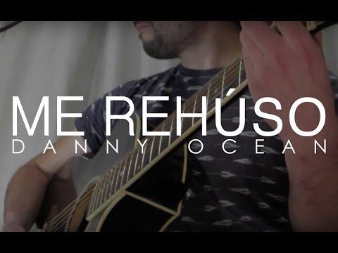 Me Rehúso - Danny Ocean (LightBox acoustic cover)